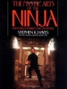 The Mystic Arts of the Ninja Paperback – by Stephen Hayes