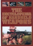 Encyclopedia of Handheld Weapons (Englische Sprache)